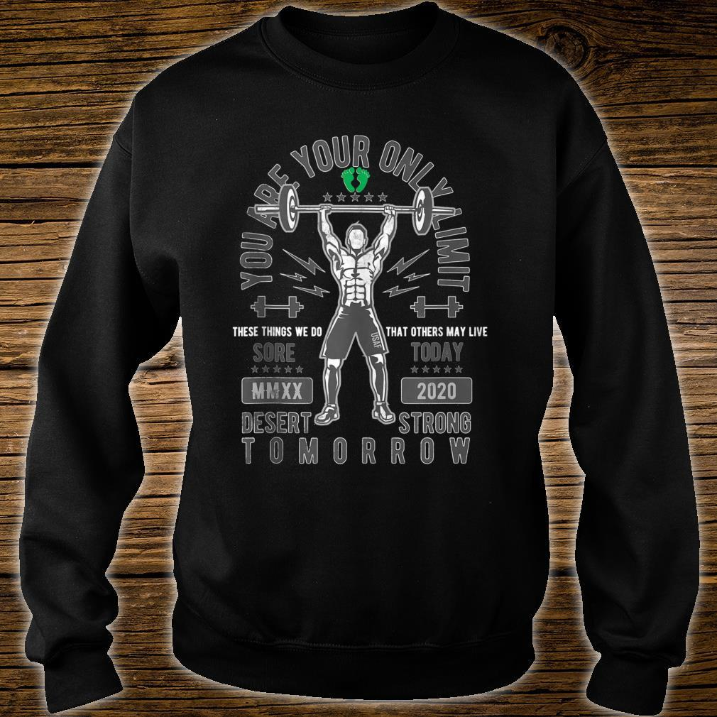 Sore Today Desert Strong Tomorrow Deployment Shirt sweater