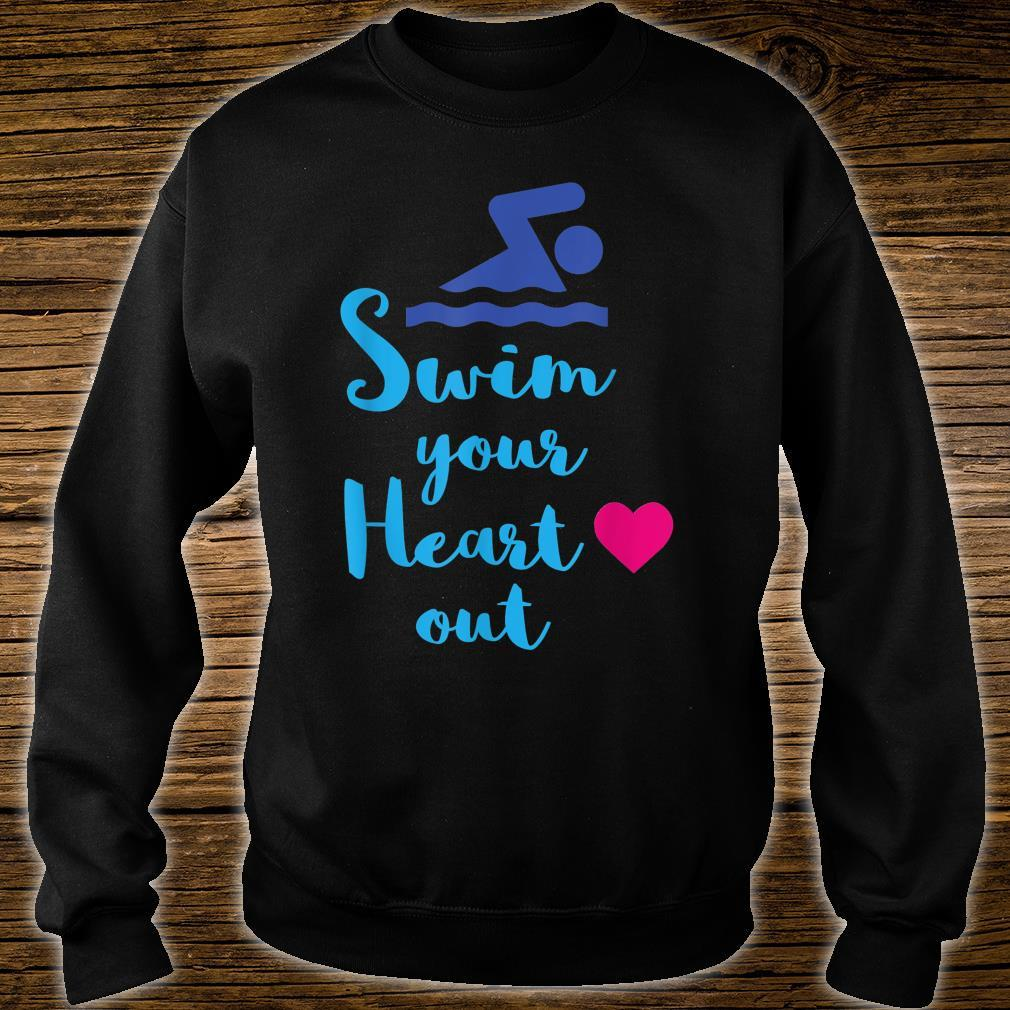 Swim Your Heart Out, With Swimmer Shirt sweater