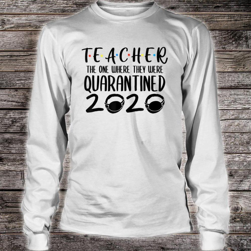Teacher Quarantine 2020 Shirt long sleeved