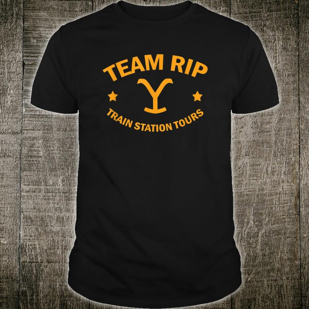 Team Rip Train Station Tours YellowStone Shirt