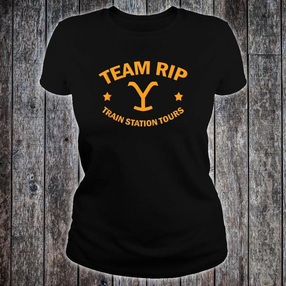 Team Rip Train Station Tours YellowStone Shirt ladies tee