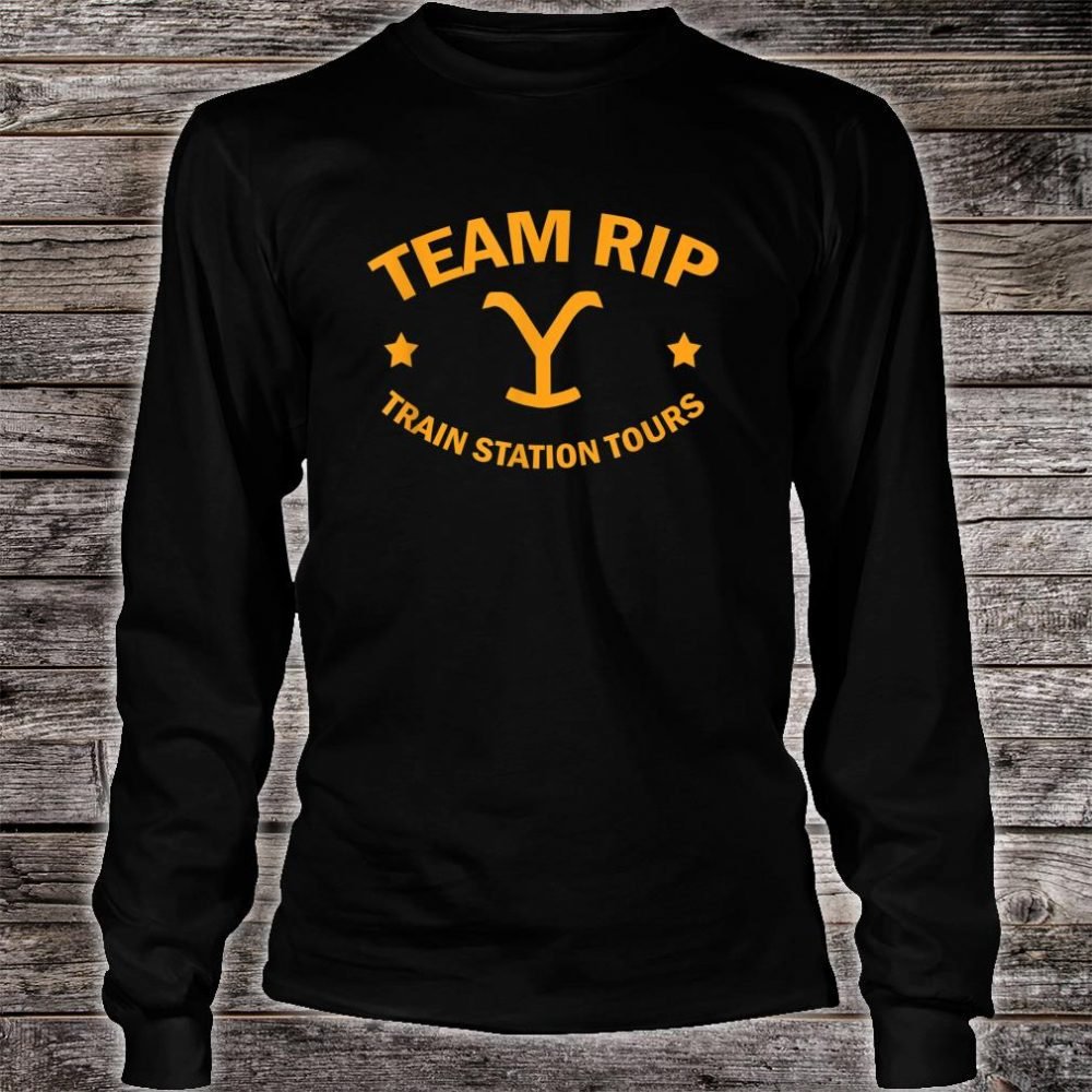 Team Rip Train Station Tours YellowStone Shirt long sleeved