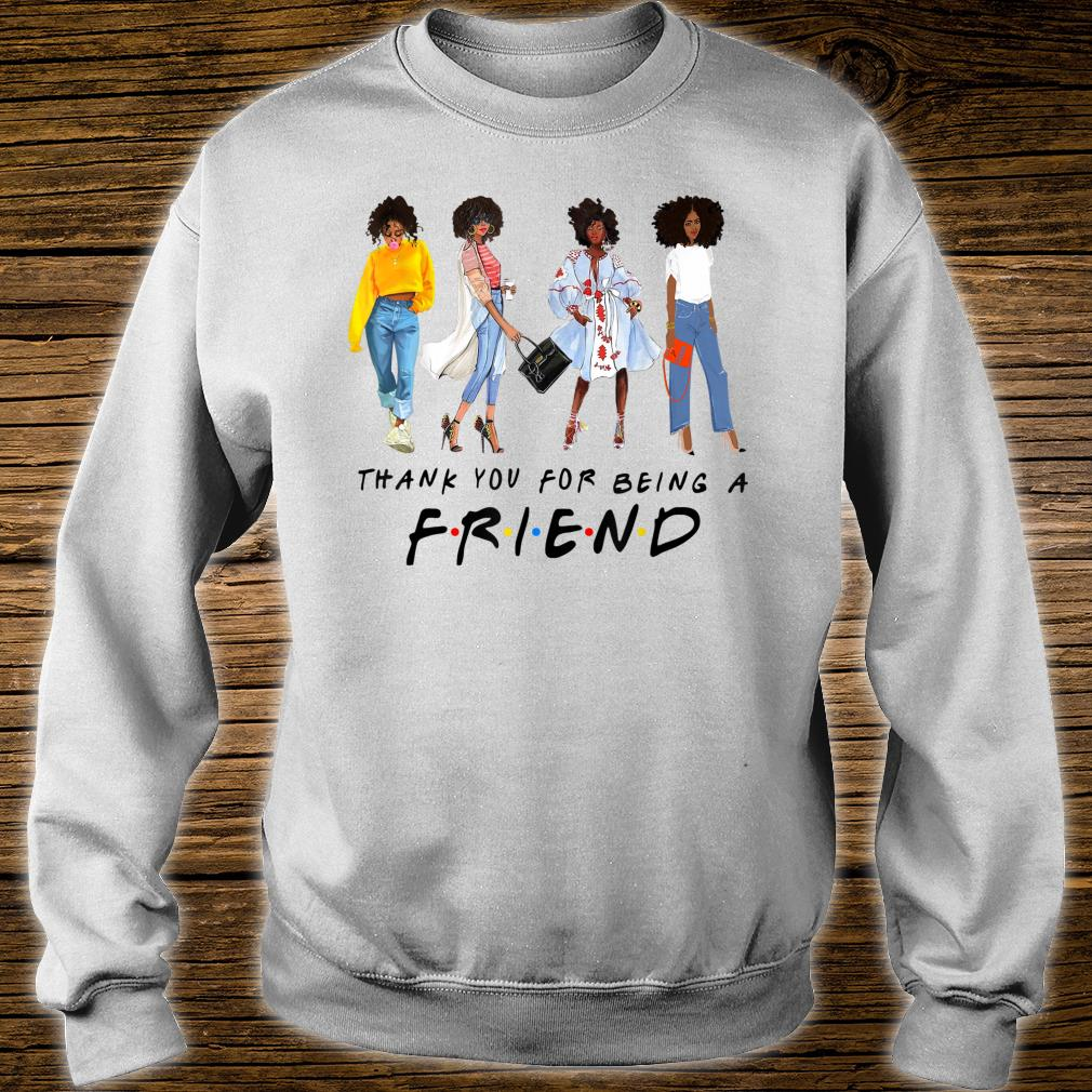 Thank You For Being A Friend Black Queen African American Shirt sweater