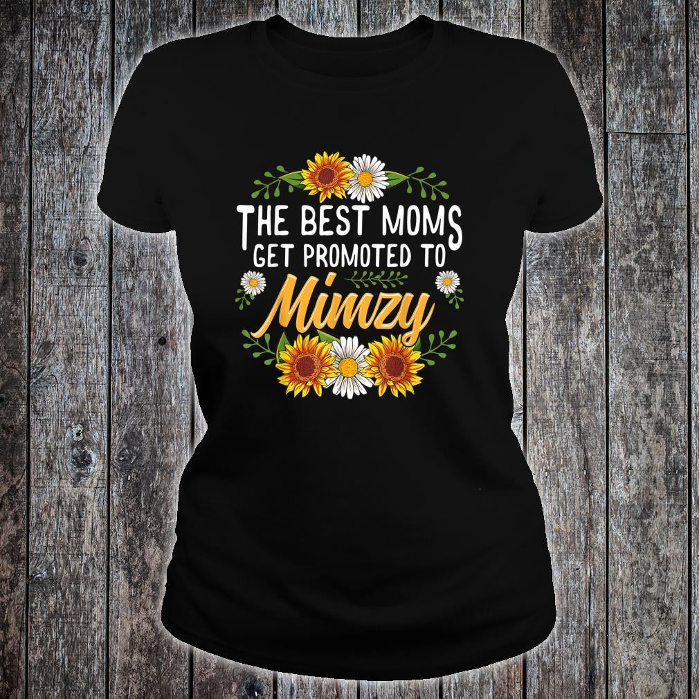 The Best Moms Get Promoted To Mimzy Shirt ladies tee