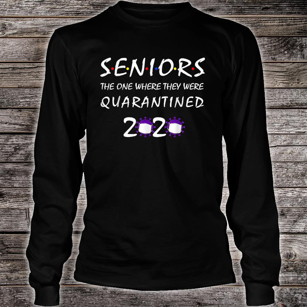 The One Where They Were Quarantined 2020 Shirt long sleeved
