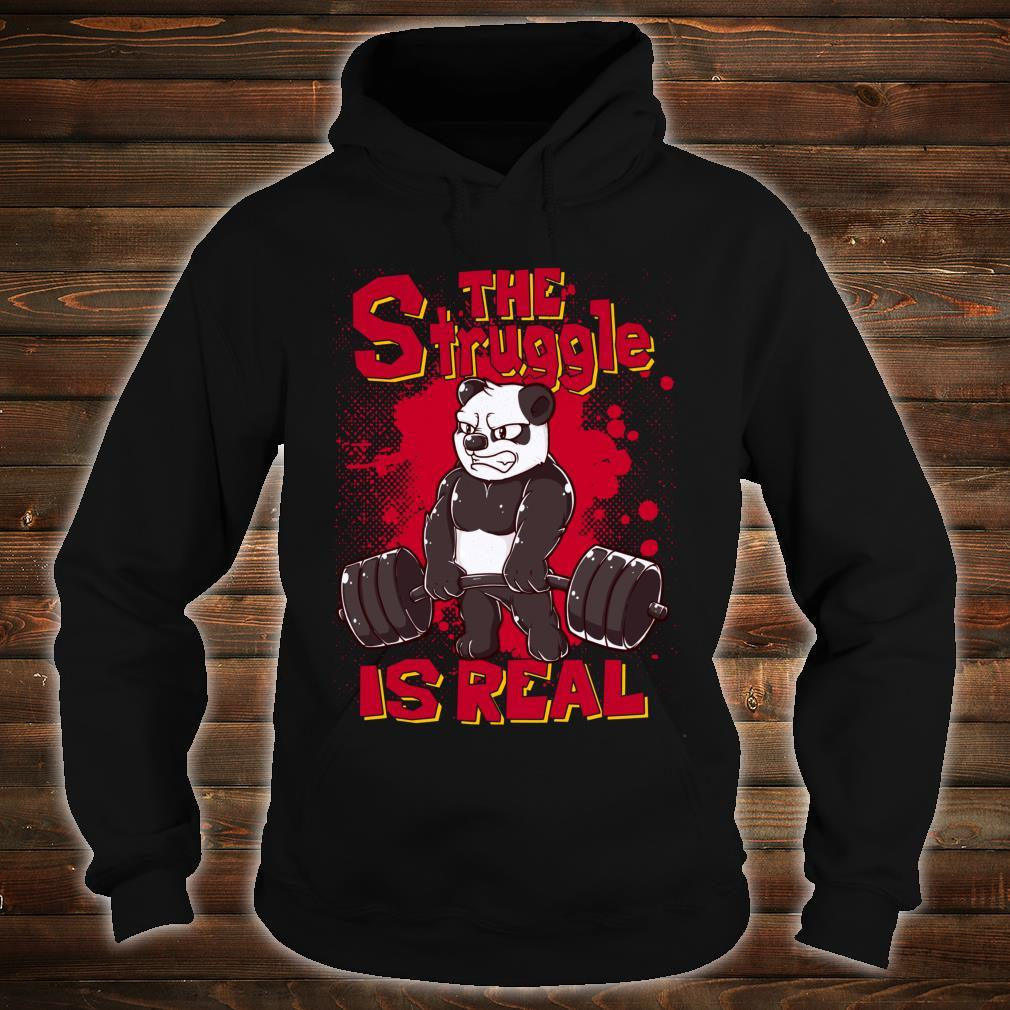 The Struggle is Real Panda Gym Bodybuilding Shirt hoodie