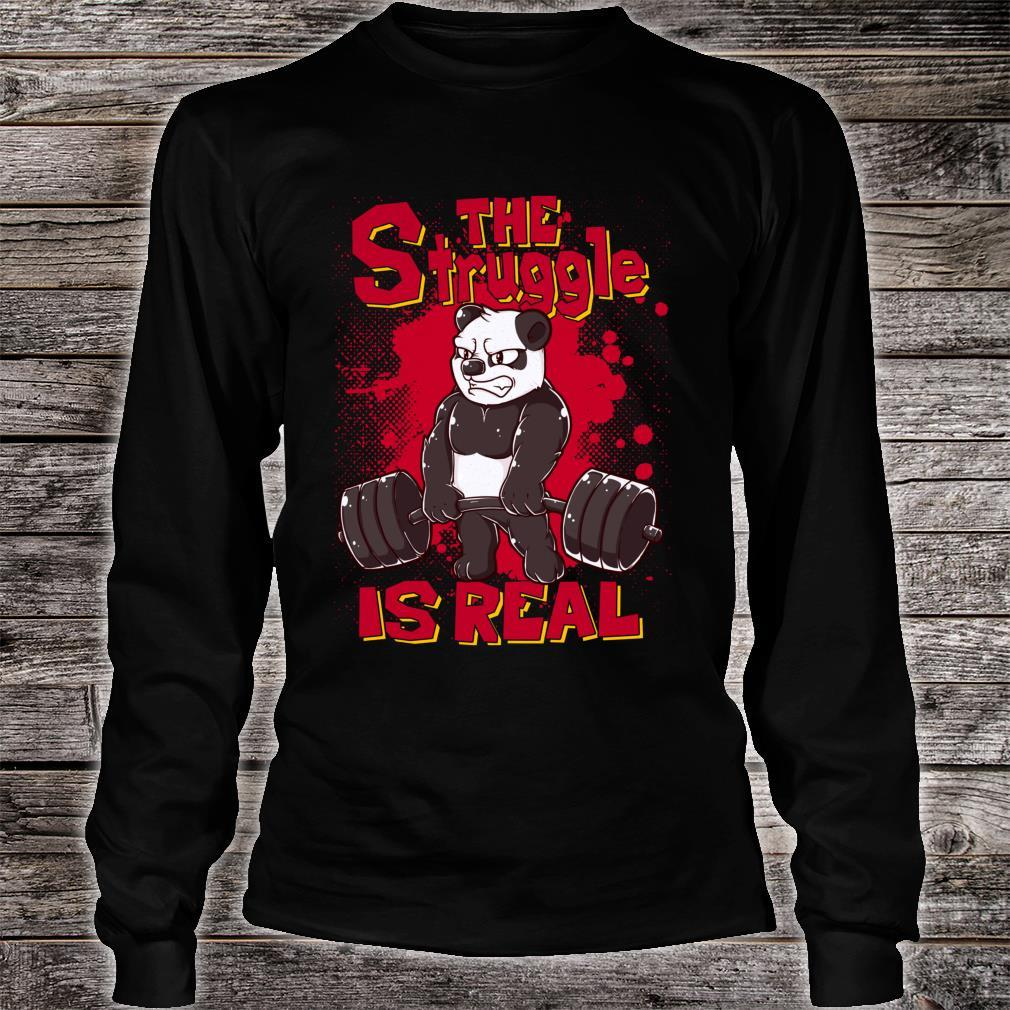 The Struggle is Real Panda Gym Bodybuilding Shirt long sleeved