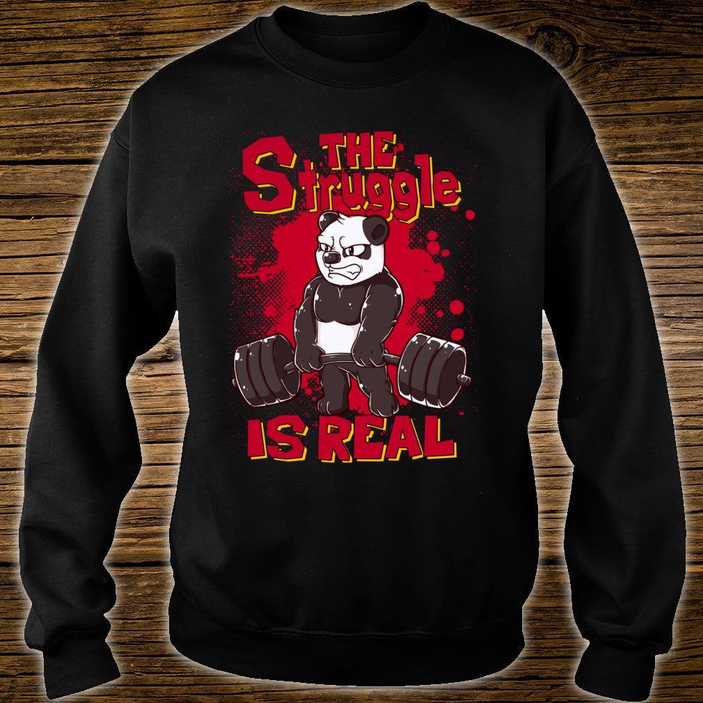 The Struggle is Real Panda Gym Bodybuilding Shirt sweater