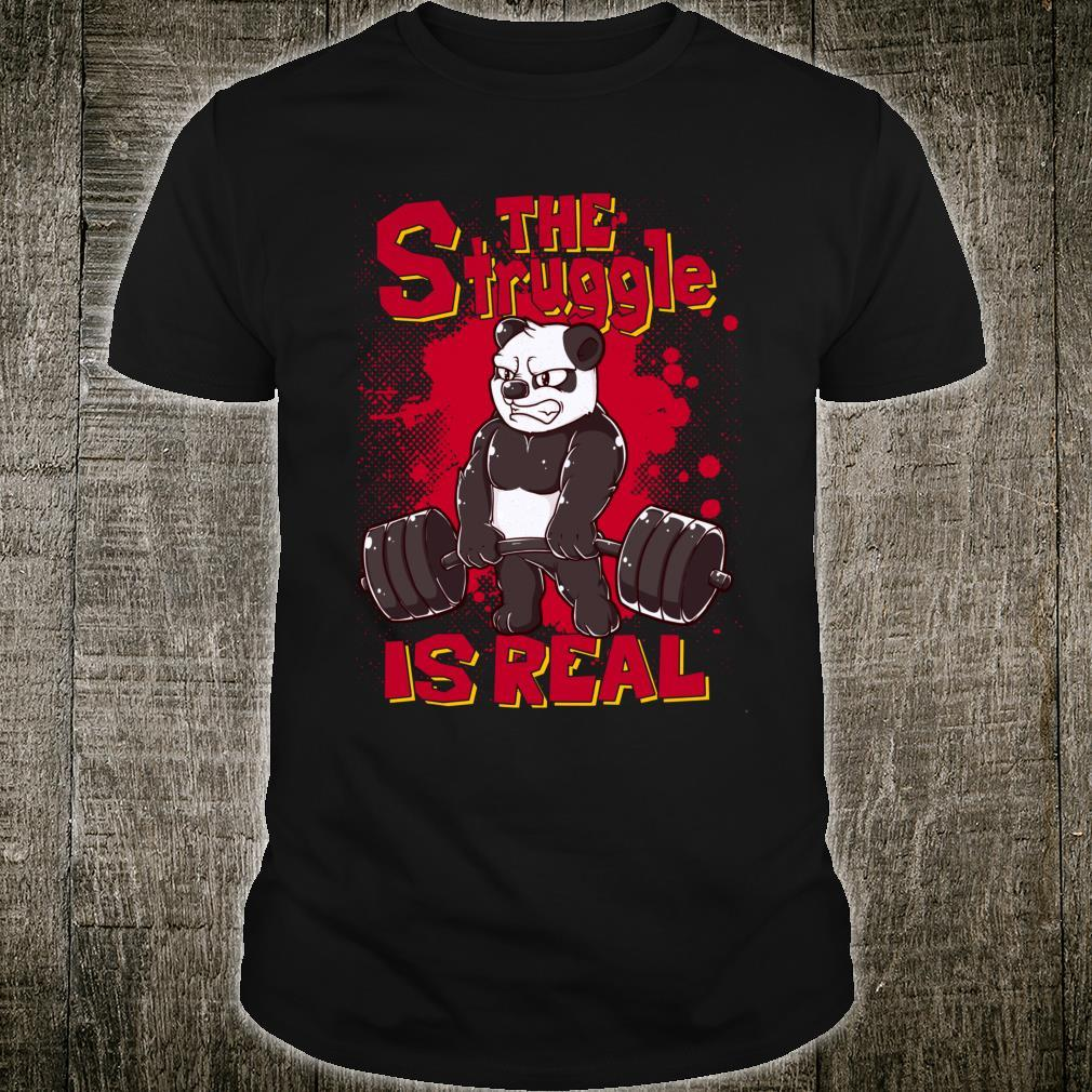 The Struggle is Real Panda Gym Bodybuilding Shirt