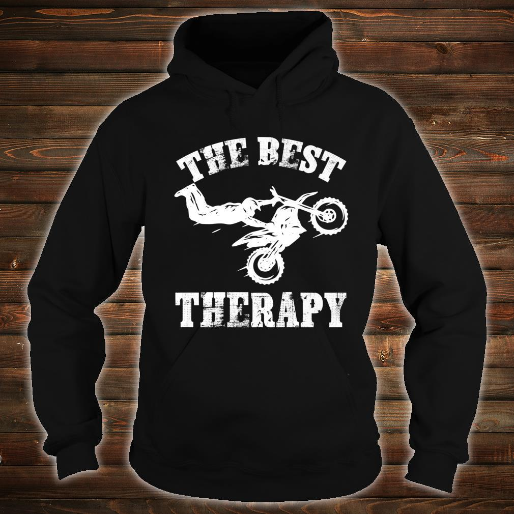 The best therapy BMX dirt bikes. Shirt hoodie