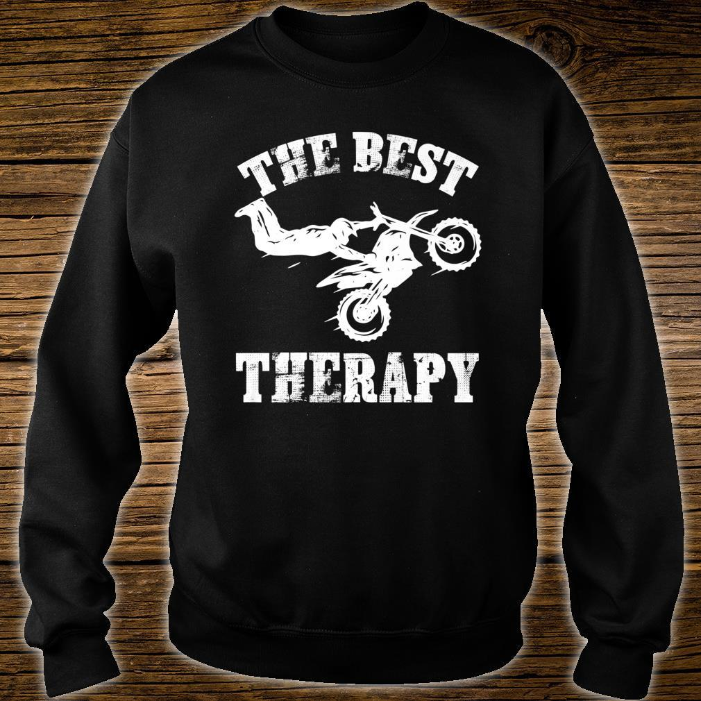 The best therapy BMX dirt bikes. Shirt sweater