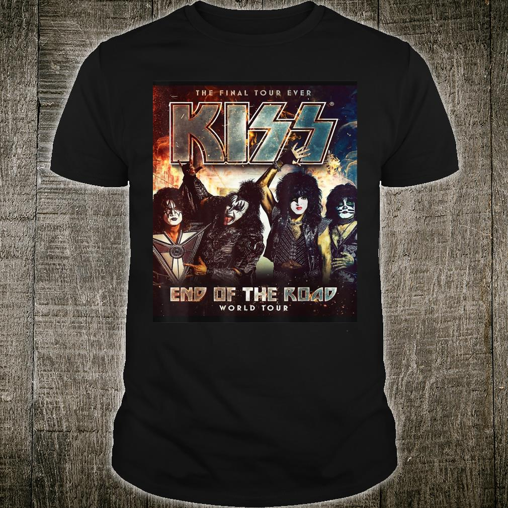 The final tour ever Kiss end of the road world tour Shirt