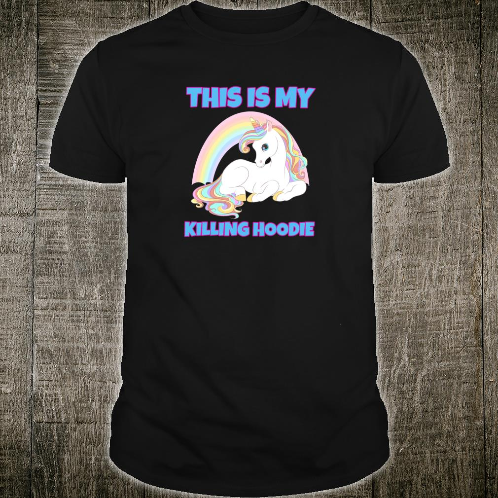 This Is My Killing Shirt