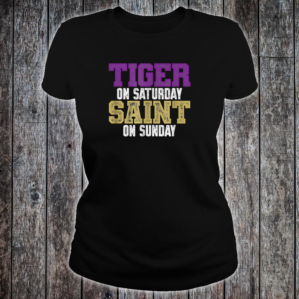 Tiger on Saturday Saint on Sunday Shirt ladies tee