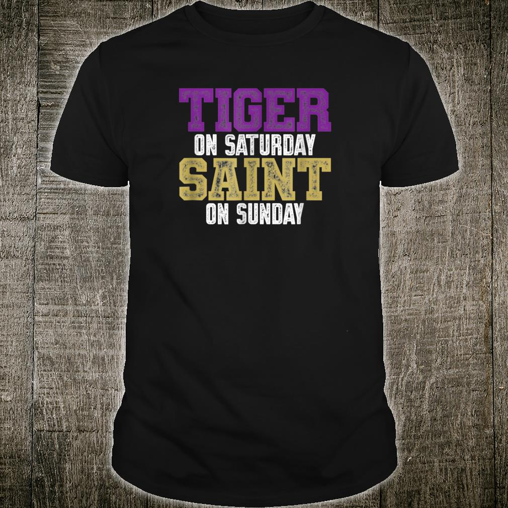 Tiger on Saturday Saint on Sunday Shirt