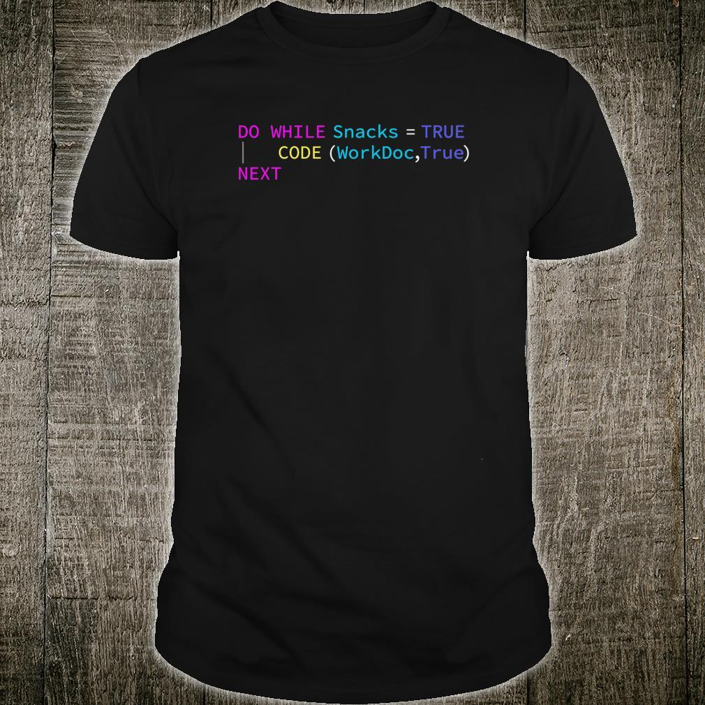 VCG Will Code for Snacks Shirt