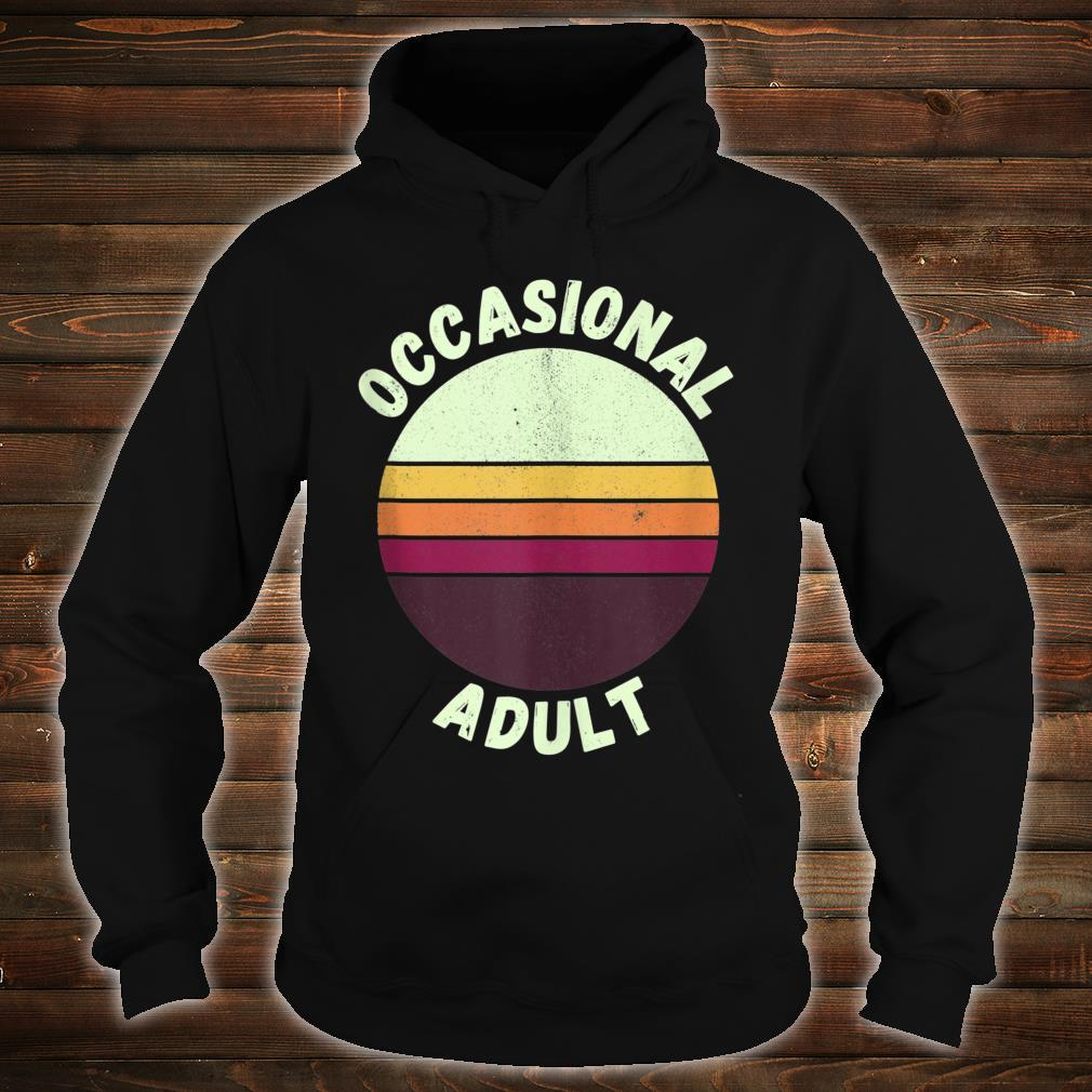 Vintage Occasional Adult Birthday Legally Hilarious Shirt hoodie
