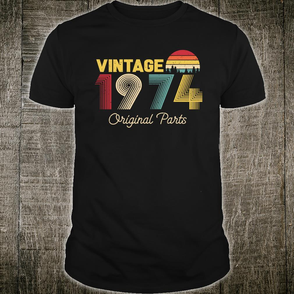 Vintage Original Parts 1974 Cool and 47th Bday Shirt