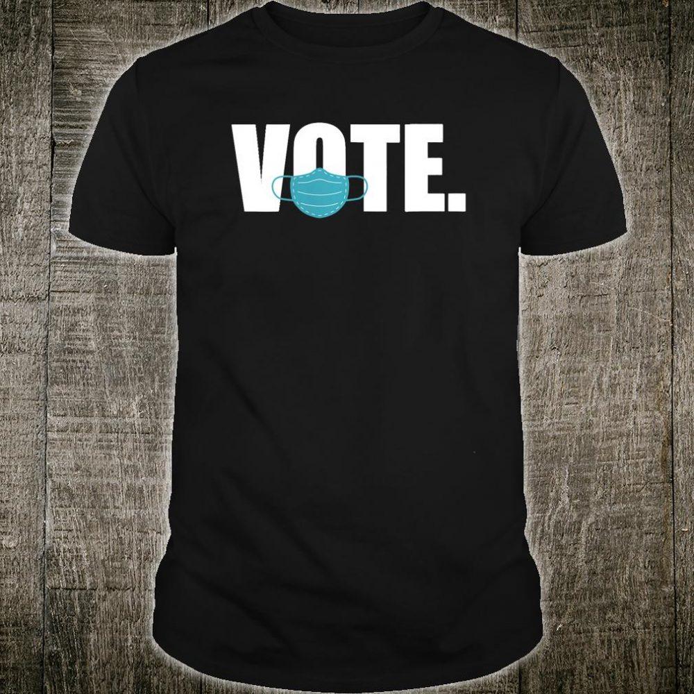 Vote Election 2020 Shirt