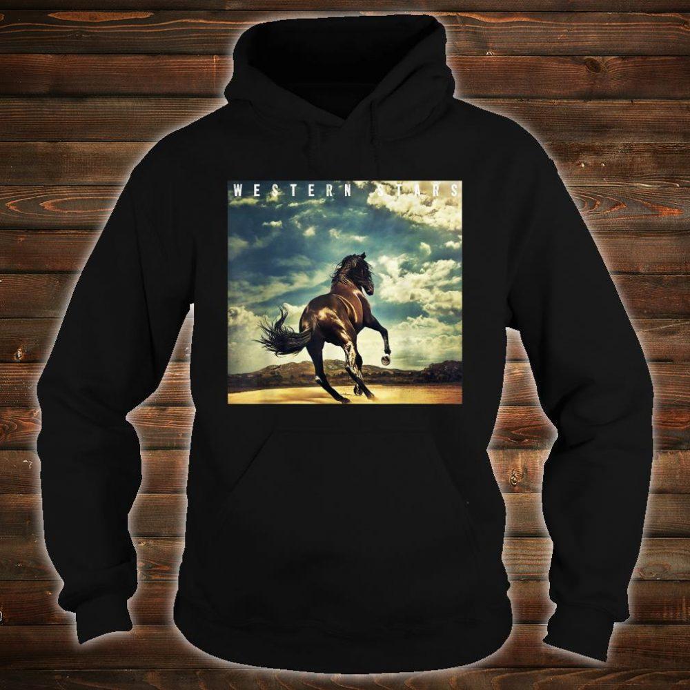 Western Stars Shirt hoodie